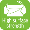 High surface strength